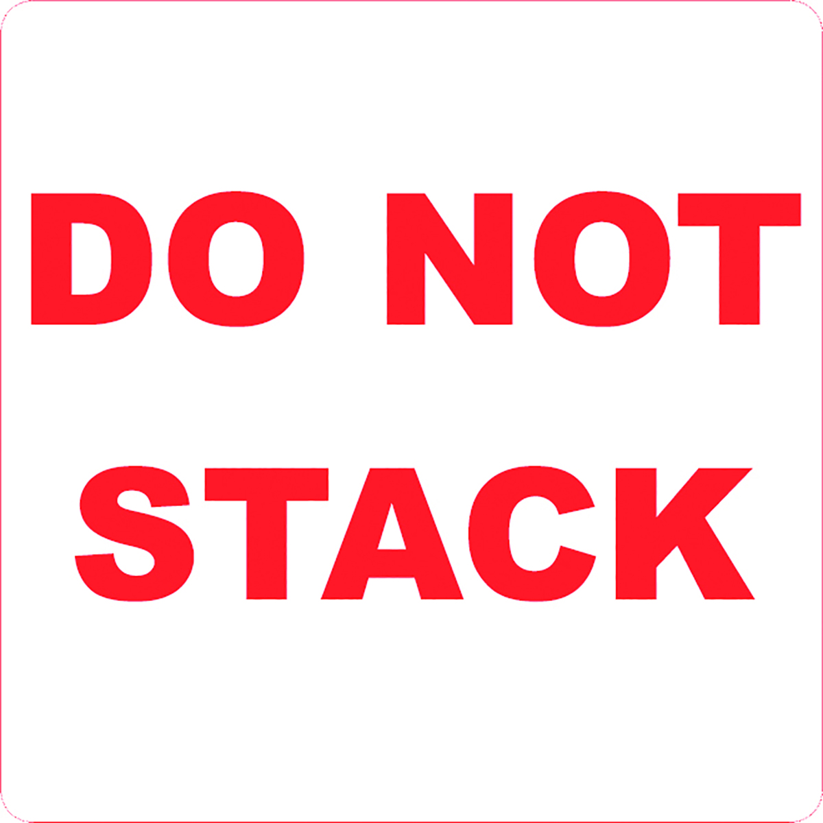 Do Not Stack Alert Label  Image