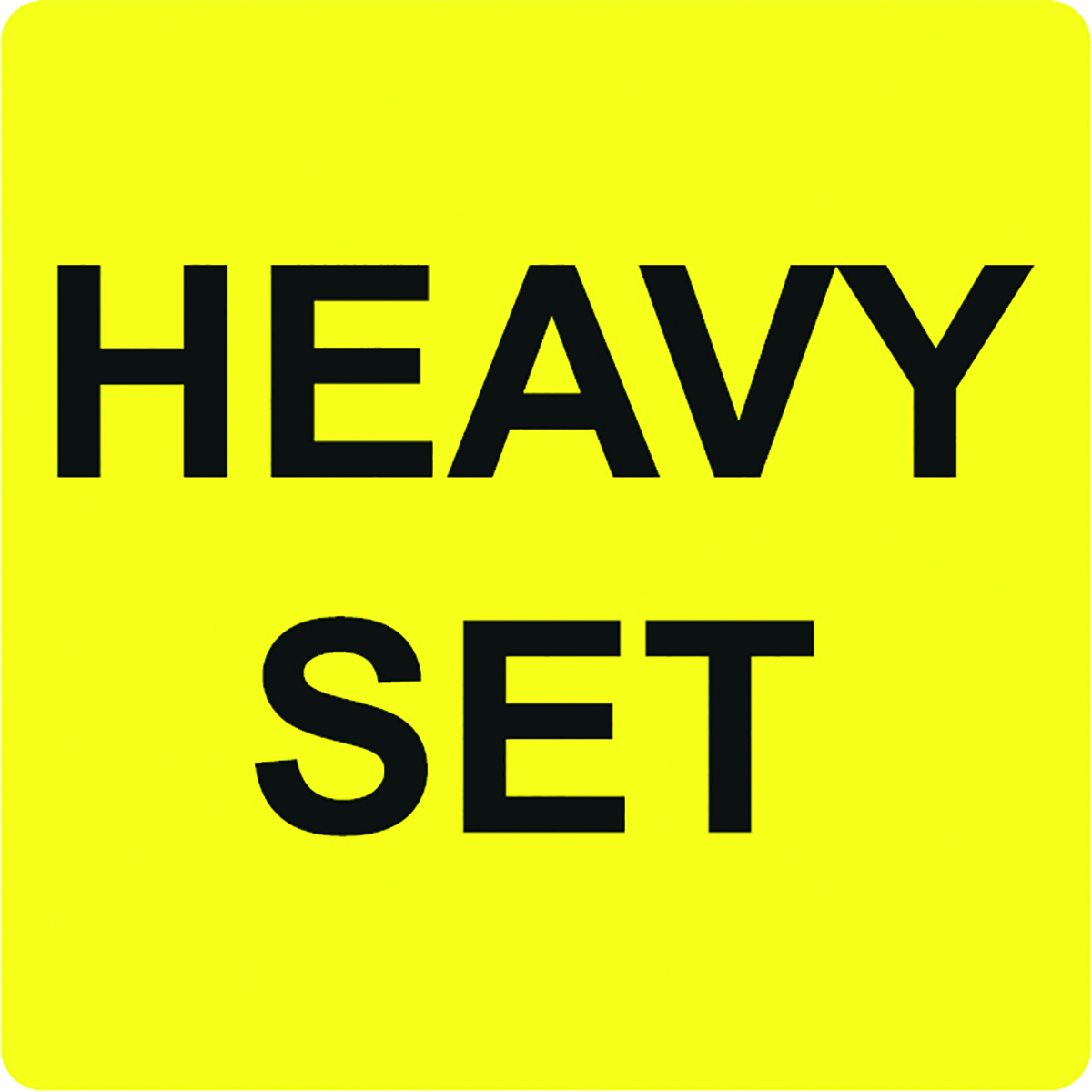 Heavy Set Alert Label  Image