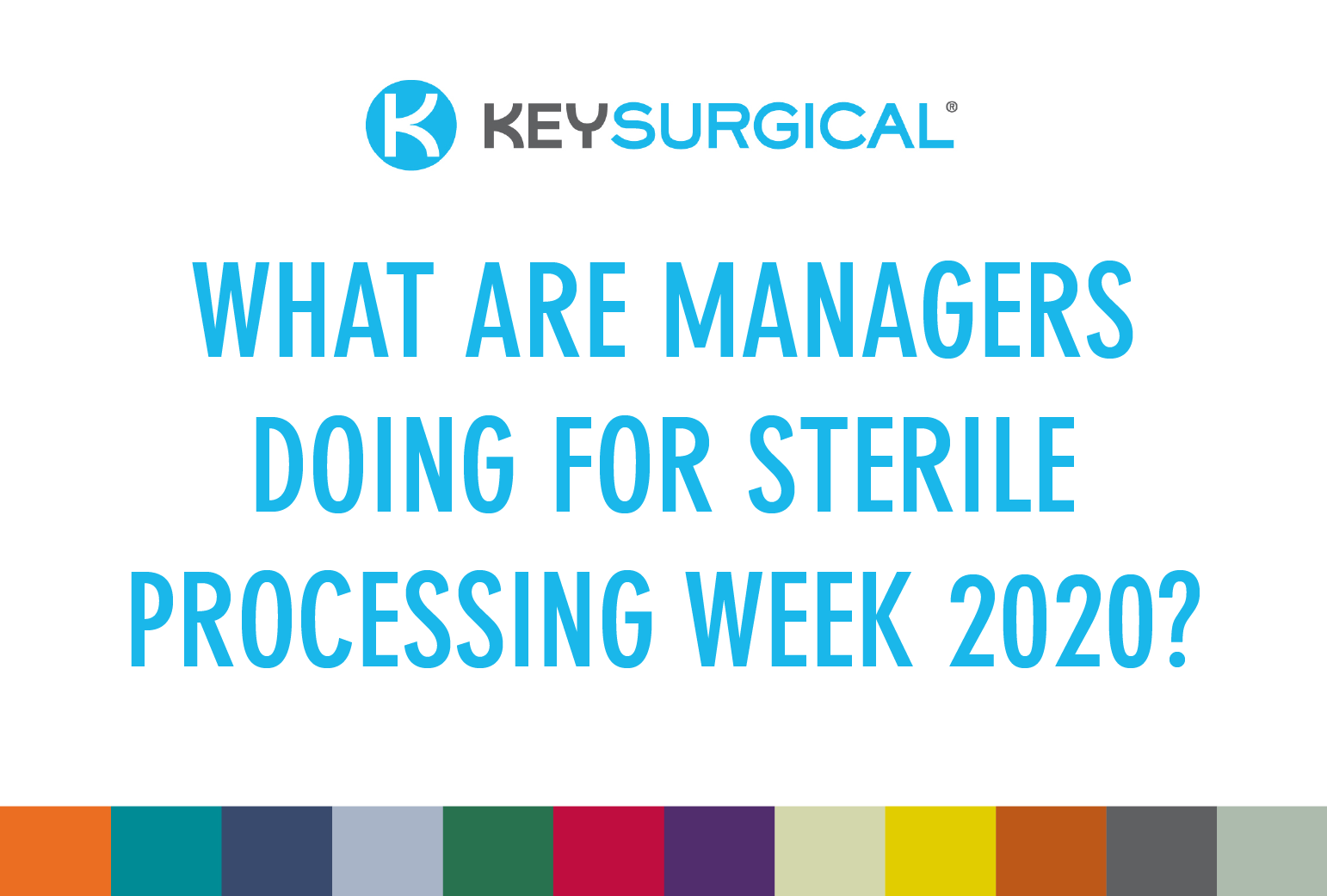 What Are Managers Doing for Sterile Processing Week?