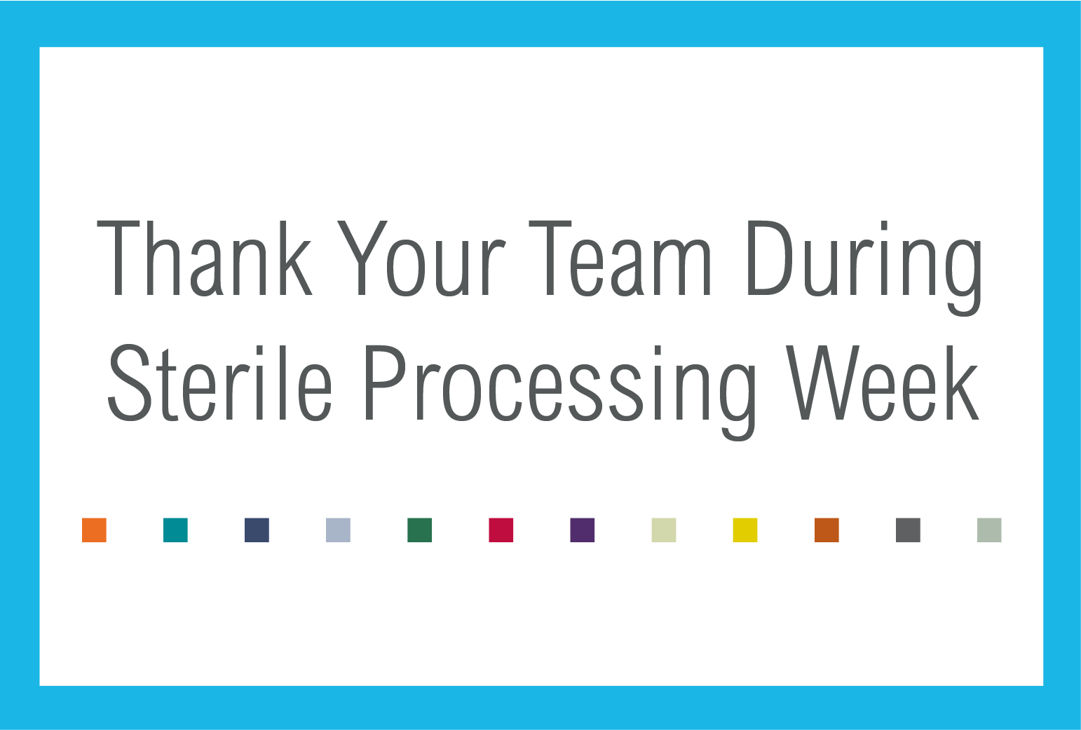 Thank Your Team During Sterile Processing Week